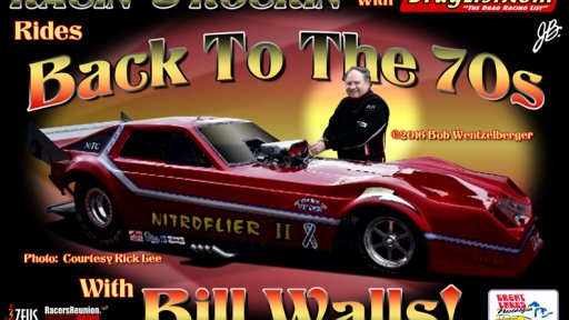 Racin' & Rockin' with Bill Walls