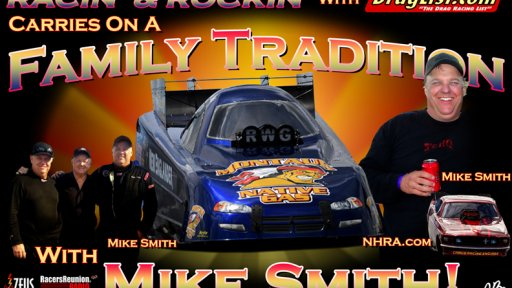 Racin' & Rockin' with Mike Smith