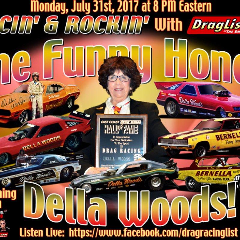 Racin' & Rockin' with Della Woods