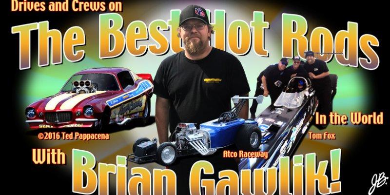 Racin' & Rockin' with Brian Gawlik