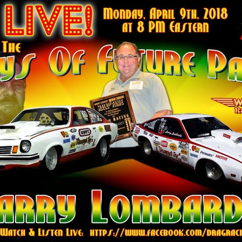 Draglist Live with Larry Lombardo