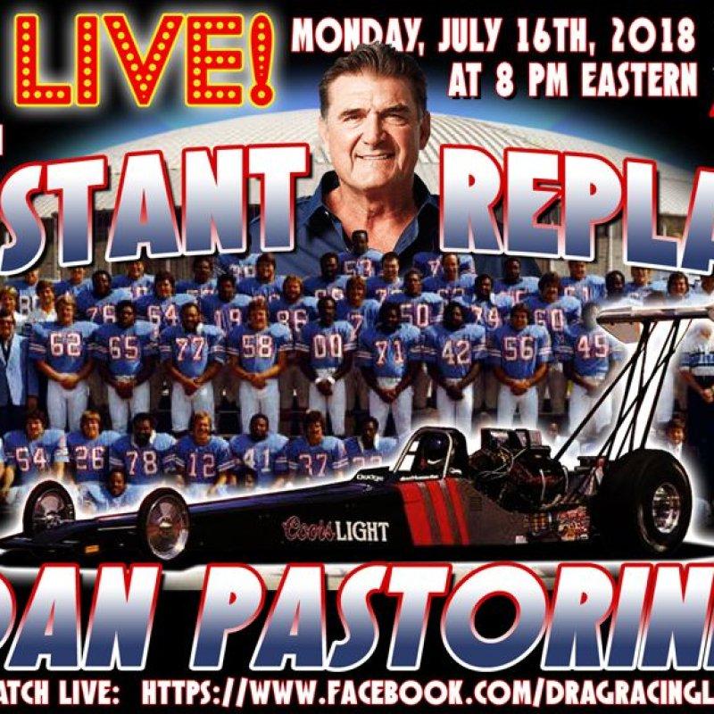 DragList LIVE with Dan Pastorini