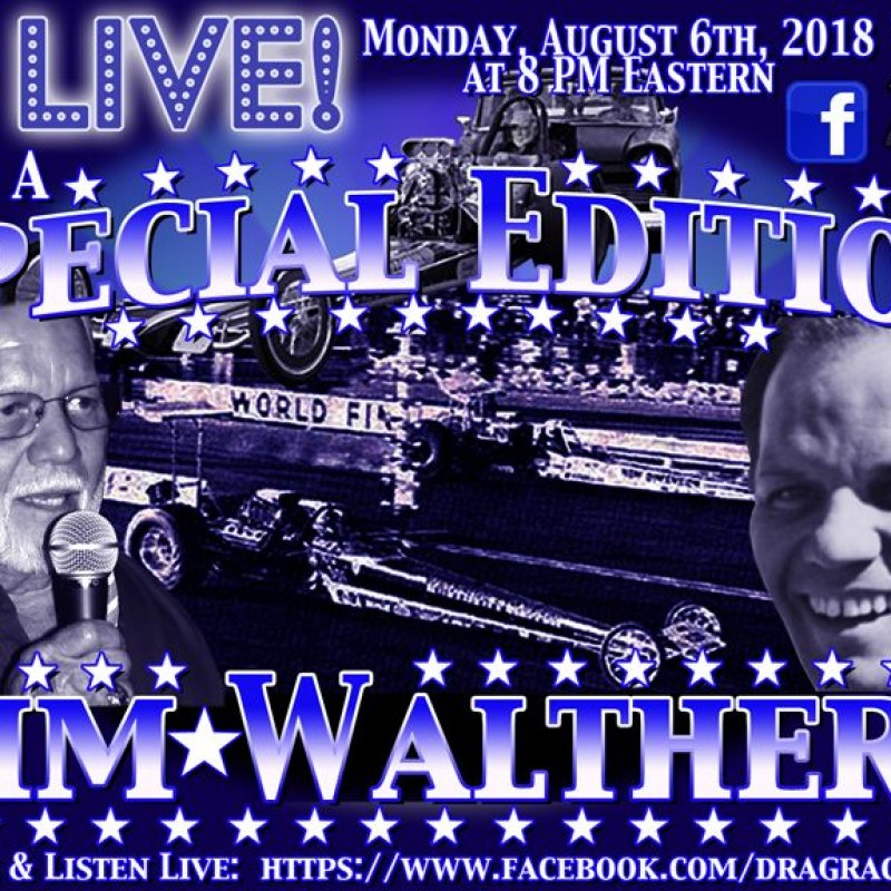 DragList LIVE with Jim Walther