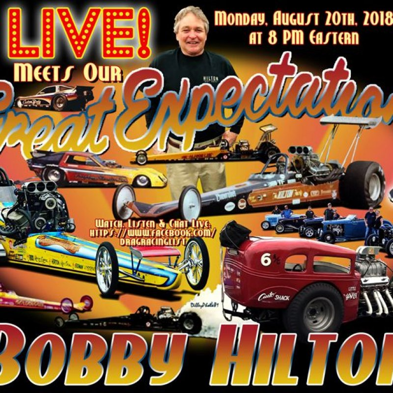 DragList LIVE with Bobby Hilton