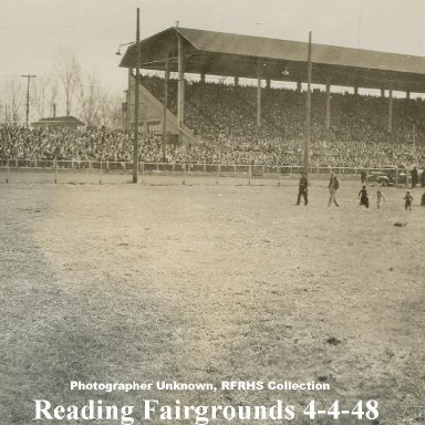 Reading Fairgrounds grandstand 4-4-48