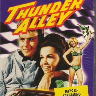 BEFORE DAYS OF THUNDER  THERE WAS THUNDER ALLEY!