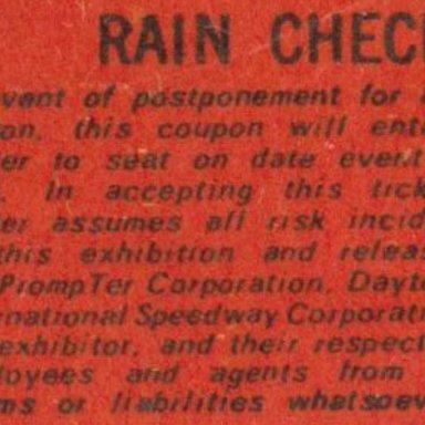 005 DAYTONA 500 MILE RACE, CLOSED-CIRCUIT TV, SUNDAY FEB.22, 1970 RAIN CHECK RULES ON TICKET STUB, HAMPTON ROADS COLISEUM, HAMPTON,VIRGNIA