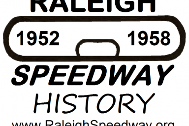 Raleigh Speedway (Raleigh, NC) History